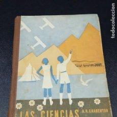 Libros antiguos: CIENCIAS EN LA ESCUELA - CHARENTON, AURELIO. Lote 190566765