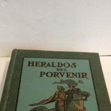 Libros antiguos: LIBROS_HERALDOS DEL PORVENIR-DE 1919. Lote 190570811