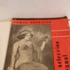 Libros antiguos: LIBROS-LA SELECCIÓN SEXUAL- S/ XX. Lote 190571053