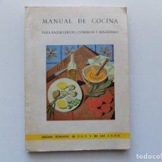 Libros antiguos: LIBRERIA GHOTICA. MANUAL DE COCINA. SECCIÓN FEMENINA DE F.E.T. Y DE LAS J.O.N.S.1960. ILUSTRADO.. Lote 190621593