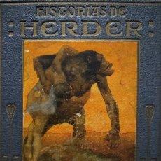 Libros antiguos: HISTORIAS DE HERDER - COLECCIÓN ARALUCE. Lote 190652515