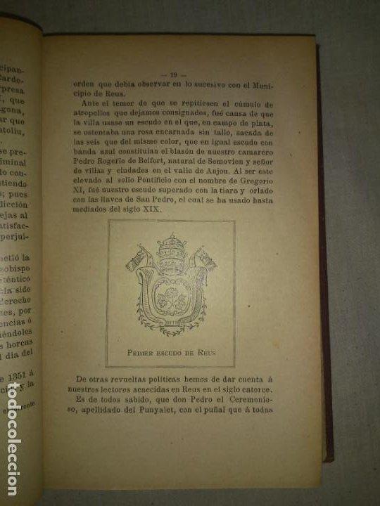 Libros antiguos: HISTORIA DE LA CIUDAD DE REUS - AÑO 1906 - F.GRAS - ILUSTRADO. - Foto 5 - 190706195