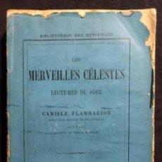Libros antiguos: LES MERVEILLES CELESTES. FLAMMARION. PARÍS 1867. HACHETTE. ASTRONOMÍA.. Lote 190707718