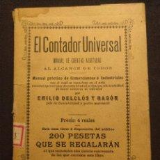 Libros antiguos: EL CONTADOR UNIVERSAL. EMILIO DELCLÓS Y RAGÓN. BARCELONA. CASA EDITORIAL MAUCCI. 1899.. Lote 190707985