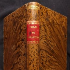 Libros antiguos: TABLAS DE LOGARITMOS POR M. J. DE LA LANDE. PINTO. IMPRENTA DE G. ALHAMBRA. 1864.. Lote 190708021