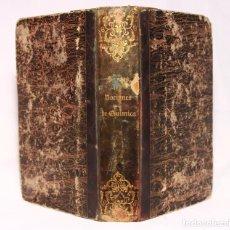 Libros antiguos: NOCIONES ELEMENTALES DE QUÍMICA. FERNANDO SANTOS DE CASTRO. SEVILLA, D. FRANCISCO ÁLVAREZ. 1845.. Lote 190708116