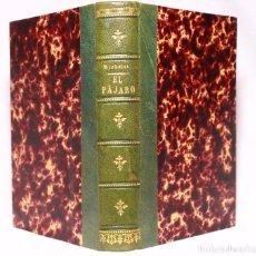 Libros antiguos: EL PÁJARO. J. MICHELET. VERSIÓN CASTELLANA POR P. G. MADRID. ALFONSO DURÁN. 1867.. Lote 190708140