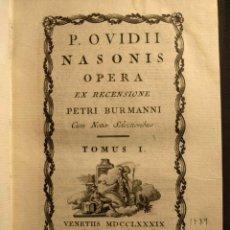 Libros antiguos: P. OVIDII NASONIS OPERA EX RECENSIONE PETRI BURMANNI. CUM NOTIS SELECTIORIBUS. TOMUS I.. Lote 190708376
