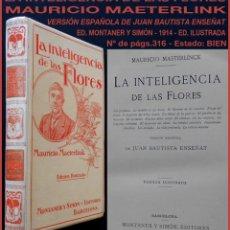 Libros antiguos: PCBROS - LA INTELIGENCIA DE LAS FLORES - 1914 - M. MAETERLINCK - ED. MONTANER Y SIMÓN - 1914. Lote 190773413