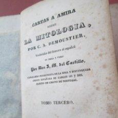Libros antiguos: CARTAS A MIRA SOBRE LA MITOLOGÍA - TOMO TERCERO - C.A. DEMOUSTIER - PARIS 1837. . Lote 190845772