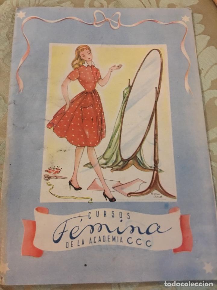 CURSOS DE MODA FEMINA - DE LA ACADEMIA CCC (Libros Antiguos, Raros y Curiosos - Ciencias, Manuales y Oficios - Otros)