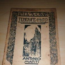 Libros antiguos: NOVELISTAS CANARIOS - ANTONIO MARTÍ - TENERIFE 1950. HISTORIA DE COSAS CONOCIDAS. Lote 190885131