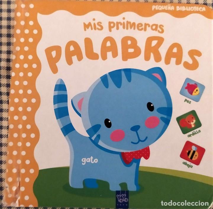 MIS PRIMERAS PALABRAS (Libros Antiguos, Raros y Curiosos - Literatura Infantil y Juvenil - Otros)