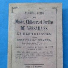 Libros antiguos: MUSÉE,CHATEAUX ST JARDIN DE VERSAILLES ST DES TRIAONS. 1857. PLANO PLEGADO. 8 + 171 PÁG. 15,5X9,5 CM. Lote 190903396