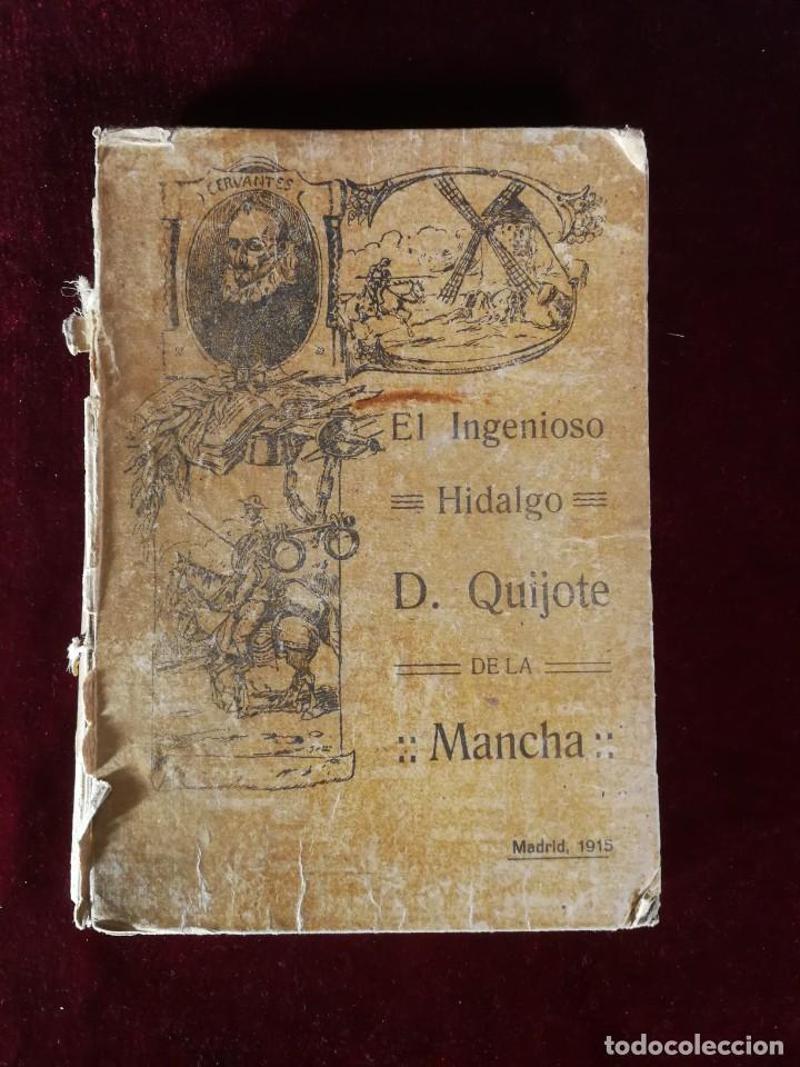 EL INGENIOSO HIDALGO DON QUIJOTE DE LA MANCHA MADRID 1915 MIGUEL DE CERVANTES - ALEU 1915 (Libros Antiguos, Raros y Curiosos - Literatura - Otros)