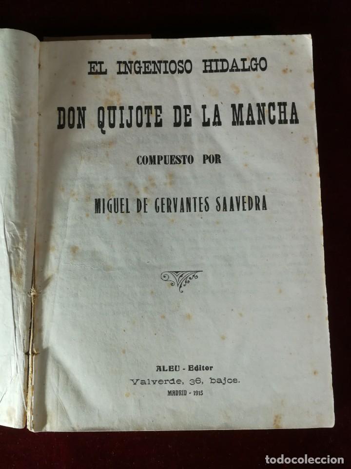 Libros antiguos: El ingenioso hidalgo Don Quijote de la Mancha Madrid 1915 Miguel de Cervantes - Aleu 1915 - Foto 2 - 190909340