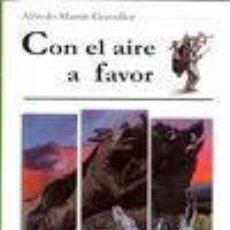 Libri antichi: CAZA - CON EL AIRE A FAVOR. Lote 190911148