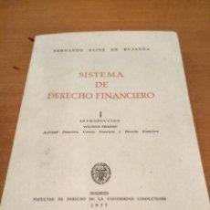 Libros antiguos: SISTEMA DE DERECHO FINANCIERO I. Lote 190917852