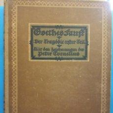 Libros antiguos: GOETHES FAULT. EINGELEITET VON ALFRED RUHN. BERLIN 1920. Lote 190930306