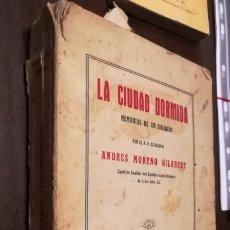 Livres anciens: LA CIUDAD DORMIDA. MEMORIAS DE UN SOLDADO. LIBRO DE 1923.. Lote 191002155
