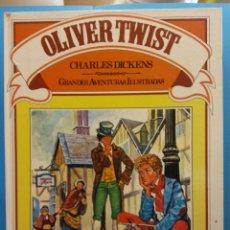 Libros antiguos: OLIVER TWIST. CHARLES DICKENS. GRANDES AVENTURAS ILUSTRADAS. EDITORIAL BRUGUERA S.A. . Lote 191038093