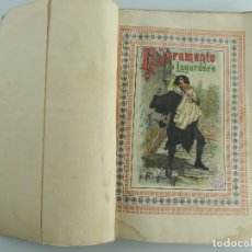 Libros antiguos: ENCUADERNADO CON DOS LIBROS-EL JURAMENTO DE LAGARDERE -AURORA DE NEVERS. Lote 191058625