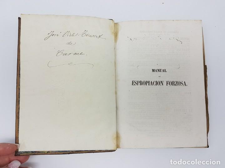 Libros antiguos: MANUAL DE ESPROPIACIÓN FORZOSA PÚBLICA, MADRID 1861 ( DESPLEGABLE ) - Foto 4 - 191058745