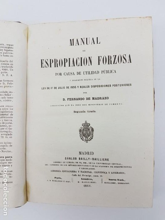 Libros antiguos: MANUAL DE ESPROPIACIÓN FORZOSA PÚBLICA, MADRID 1861 ( DESPLEGABLE ) - Foto 5 - 191058745