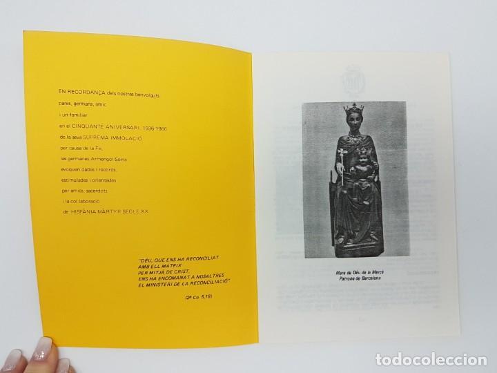 Libros antiguos: CINQUANTÈ ANIVERSARI INMOLACIO FAMILIA ARMENGOL- SERRA ( 1936-1986 ) - Foto 4 - 191061566