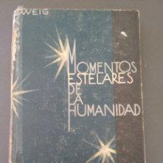 Libros antiguos: MOMENTOS ESTELARES DE LA HUMANIDAD.. Lote 191064956