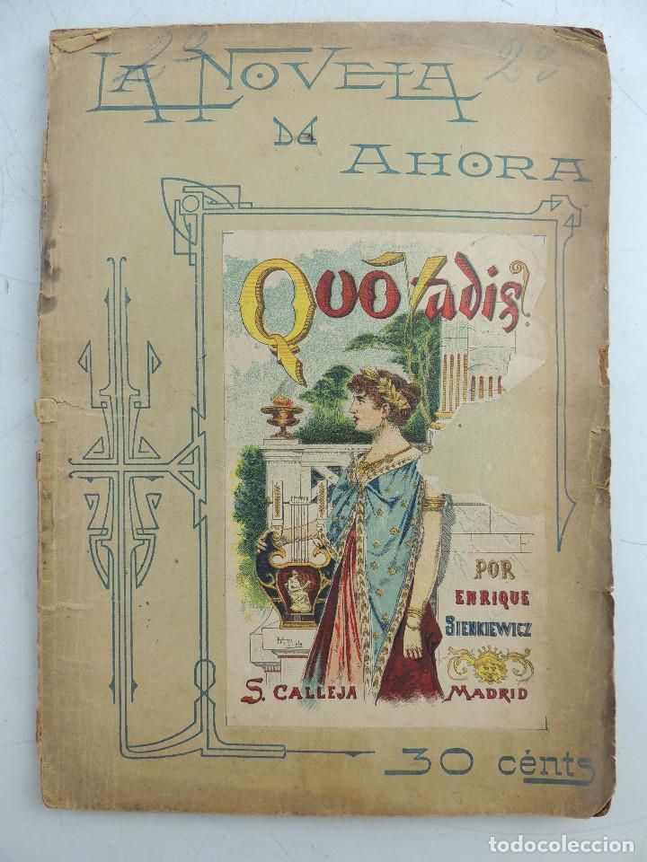 QUO VADIS POR ENRIQUE SIENKIEWICZ MADRID EDITORIAL S.CALLEJA LA NOVELA DE AHORA (Libros Antiguos, Raros y Curiosos - Literatura - Otros)