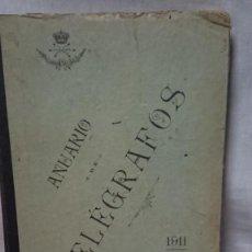 Libros antiguos: ANUARIO DE TELEGRAFOS AÑO 1911 - EUGENIO ESTEBAN DÍEZ Y ILDELFONSO LAS HERAS. Lote 191106997