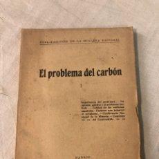 Libros antiguos: EL PROBLEMA DEL CARBÓN. Lote 191114262