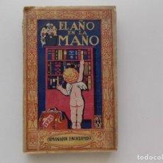 Libros antiguos: LIBRERIA GHOTICA. EL AÑO EN LA MANO. ALMANAQUE ENCICLOPEDIA. 1921. MUY ILUSTRADO. PUBLICIDAD.. Lote 191115397