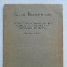 Libros antiguos: 1957 ESTRUCTURA CÓMICAS EN LOS COLOQUIOS DE FERNÁN GONZÁLEZ AYALA. Lote 191136985