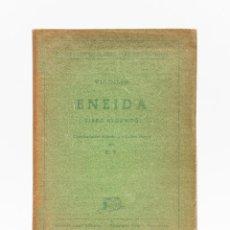 Libros antiguos: ENEIDA - VIRGILIO (LATÍN) / AÑO 1942. Lote 191147205