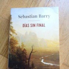 Livres anciens: SEBASTIAN BARRY DIAS SIN FINAL. Lote 191171591