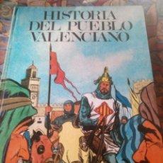 Libros antiguos: HISTORIA DEL PUEBLO VALENCIANO - VICENT GARCÍA EDITORES EDICIÓN 1983. Lote 191183767