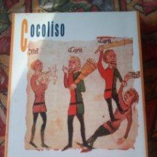 Libros antiguos: COCOLISO - EDUARDO RIVAS FERNÁNDEZ- EDICIÓN DE 2006. Lote 191184432