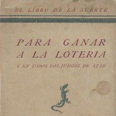 Libros antiguos: RECOPILACION DE CABALAS Y SUPERSTICIONES PARA GANAR LA LOTERIA Y TENER SUERTE EN TODOS LOS JUEGOS . Lote 191191135