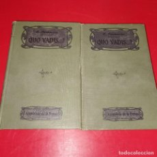 Libros antiguos: QUO VADIS? AÑO 1911 2 TOMOS OBRA COMPLETA. Lote 191192190