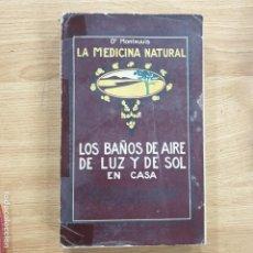 Libros antiguos: BAÑOS DE AIRE DE LUZ Y DE SOL EN CASA. Lote 191204985