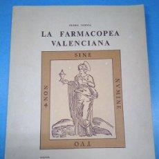 Libros antiguos: LA FARMACOPEA VALENCIANA. PEDRO VERNIA 1981. EDICIÓN LIMITADA NUMERADA DE 30 EJEMPLARES. Lote 191211376