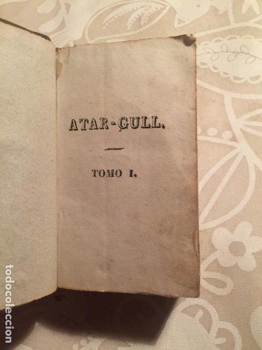 Libros antiguos: Antiguo libro Atar Gull el Esclavo por Eugenio Sue tomo I Barcelona mediados siglo XIX - Foto 6 - 191224756