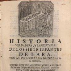 Livros antigos: HISTORIA VERDADERA Y LAMENTABLE DE LOS SIETE INFANTES DE LARA. PLIEGO DE CORDEL - HILARIO SANTOS ALO. Lote 244488160