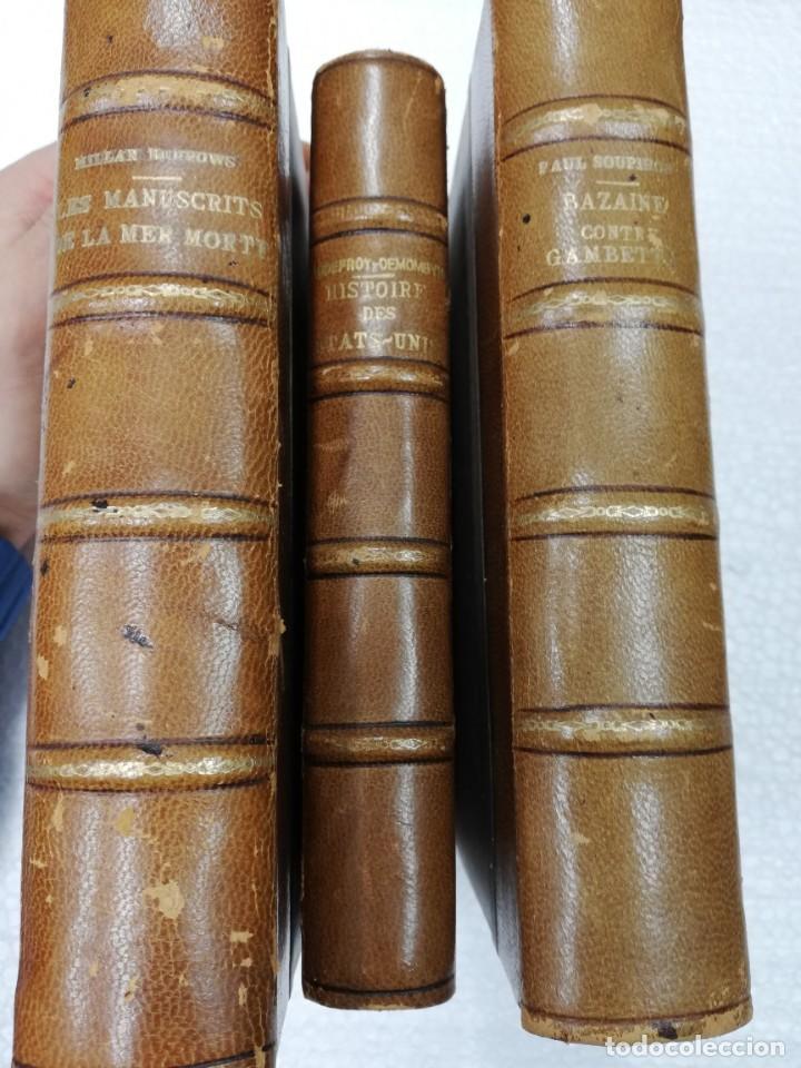 3 LIBROS FRANCÉS. BAZAINE CONTRA GAMBETTA, LES MANUSCRITTES DE LA MER MORTE E HISTOIRE DES ETATS UNI (Libros Antiguos, Raros y Curiosos - Otros Idiomas)