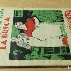 Libros antiguos: LA BUSCA - LA LUCHA POR LA VIDA - PIO BAROJA - CARO RAGGIO/ M302. Lote 191275421