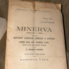 Libros antiguos: ANTIGUO LIBRO MINERVA INTRODUCCIÓN ESTUDIO AUTORES CLÁSICOS DOMINGO VACA 1911. Lote 191287900