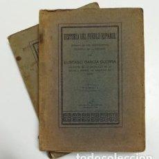 Libros antiguos: HISTORIA DEL PUEBLO ESPAÑOL (I-II).- EUSTASIO GARCÍA GUERRA (1924). Lote 191304558