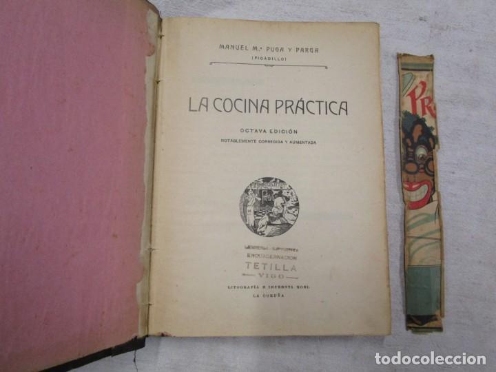 GALICIA - LA COCINA PRACTICA - MANUEL PUGA Y PARGA (PICADILLO) - ROEL, A CORUÑA, 8º EDI 1916 + INFO (Libros Antiguos, Raros y Curiosos - Cocina y Gastronomía)